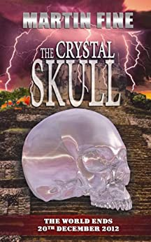 The Crystal Skull by [Fine, Martin]