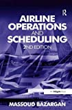 img - for Airline Operations and Scheduling book / textbook / text book