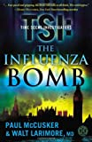 The Influenza Bomb, Paul McCusker and Walt Larimore, 1416569758