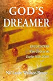 img - for God's Dreamer: Encounters With God in the Darfur War Zone book / textbook / text book