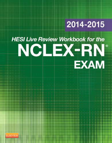 2014-2015 HESI Live Review Workbook for NCLEX-RN Exam