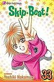 Skip Beat!, Vol. 33 by Yoshiki Nakamura (2014-09-02)