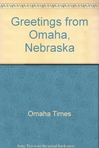 Greetings from Omaha, Nebraska by Burnice Beal Fiedler - Omaha Shopping Nebraska