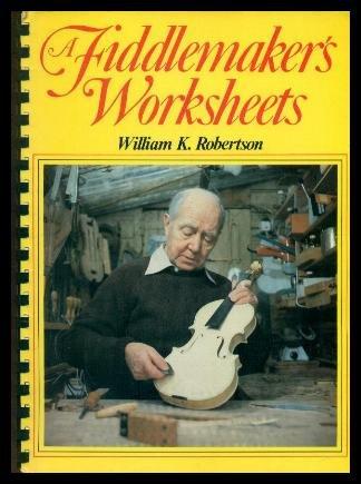 A Fiddlemaker's Worksheets: William K. Robertson: 9780852428115 ...