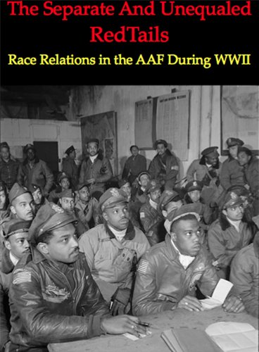 The Separate and Unequaled RedTails:  Race Relations for sale  Delivered anywhere in USA