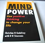 img - for Mind Power: Use Positive Thinking to Change Your Life book / textbook / text book