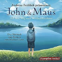 John & Maus: Auf dem Weg nach Weißnochnichtwo