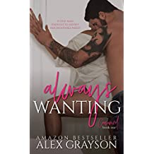 Always Wanting: Consumed, Book One