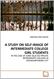 A Study on Self-Image of Intermediate College Girl Students, Alebachew Hailu Gelaneh, 3639321537