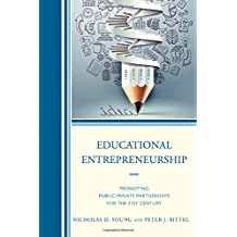 Educational Entrepreneurship: Promoting Public-Private Partnerships for the 21st Century