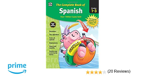 The Complete Book of Spanish, Grades 1 - 3: Thinking Kids, Carson ...