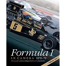 Formula 1 in Camera, 1970-79: Volume 1