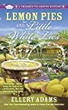 Lemon Pies and Little White Lies (A Charmed Pie Shoppe Mystery) by Ellery Adams (2015-04-07)