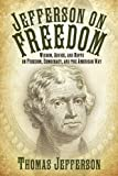 Jefferson on Freedom, Thomas Jefferson, 1616082895