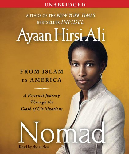 Nomad: From Islam to America: A Personal Journey Through the Clash of Civilizations by SIMON & SCHUSTER AUDIO