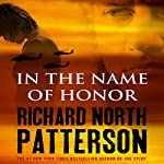 In the Name of Honor | Richard North Patterson