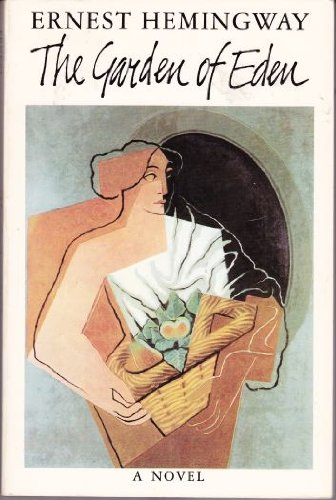 The Garden of Eden, Hemingway, Ernest