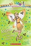 Princess Fairies #3: Anya the Cuddly Creatures Fairy: A Rainbow Magic Book