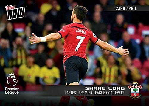 2018-19 Shane Long Fastest Premier League Goal Ever Topps Now Football Card #127 - Unsigned Soccer Cards