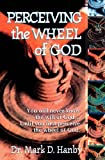 Perceiving the Wheel of God, Mark Hanby, 1560431091