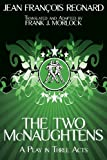 The Two Mcnaughtens, Jean Francois Regnard, 1479400491