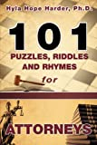 101 Puzzles, Riddles and Rhymes for Attorneys, Harder, 1615798390