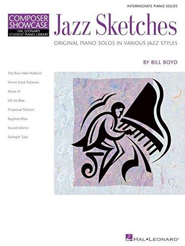 Jazz Sketches: Intermediate Piano Solos - Original Piano Solos in Various Jazz Styles