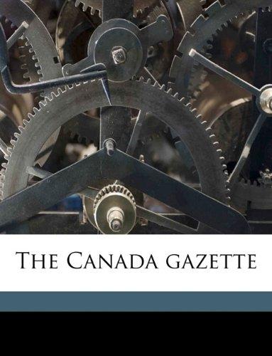 Download The Canada gazette Volume 12 PDF