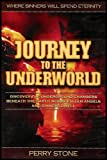 Journey to the Underworld: Where Sinners Will Spend Eternity (Discover the Underground Chambers Beneath the Earth Where Fallen Angels and Sinner Dwell)