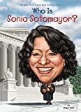 img - for Who Is Sonia Sotomayor? (Who Was?) book / textbook / text book