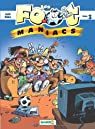 Les Footmaniacs, tome 3  par Béka