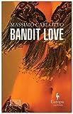 Bandit Love (World Noir)
