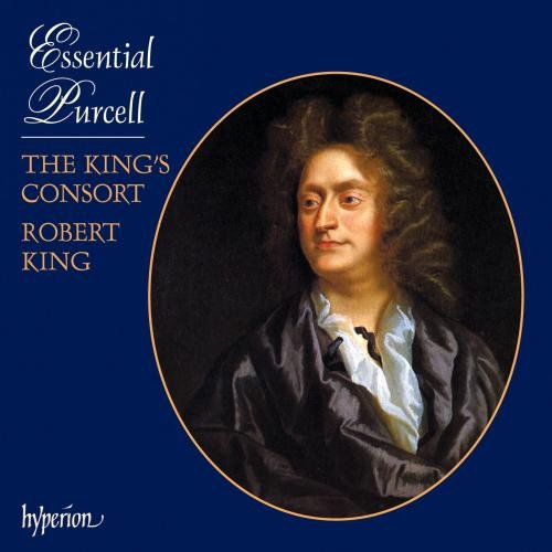 Purcell: Essential Purcell by KING'S CONSORT