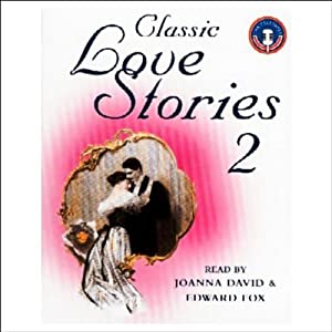 Classic Love Stories 2 Audiobook