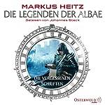 Die vergessenen Schriften (Die Legenden der Albae 3.5) | Markus Heitz