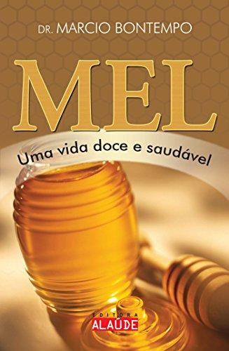 Mel: Uma vida doce e saudável