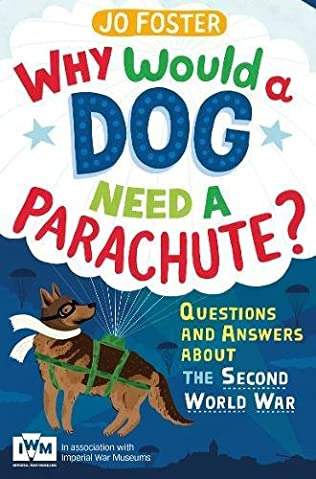 book cover of Why Would a Dog Need A Parachute?
