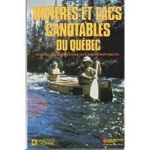 Rivières et lacs canotables du Québec