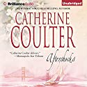 Aftershocks Audiobook by Catherine Coulter Narrated by Renee Raudman