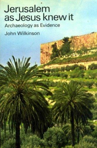 Jerusalem as Jesus Knew it