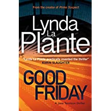 Good Friday: A Jane Tennison Thriller (Book 3)