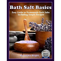 Bath Salts Basics: Easy Guide to Homemade Bath Sal