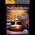 Bath Salts Basics: Easy Guide to Homemade Bath Salts, Including Simple Recipes