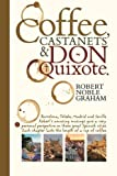 Coffee,Castanets and Don Quixote