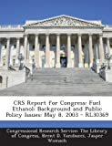 Crs Report for Congress, Brent D. Yacobucci, 129324564X