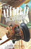 The Wind Merchant, Ryan Dunlap, 0985997605