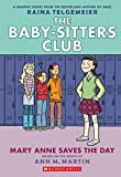 img - for Mary Anne Saves the Day: Full-Color Edition (The Baby-Sitters Club Graphix #3) book / textbook / text book