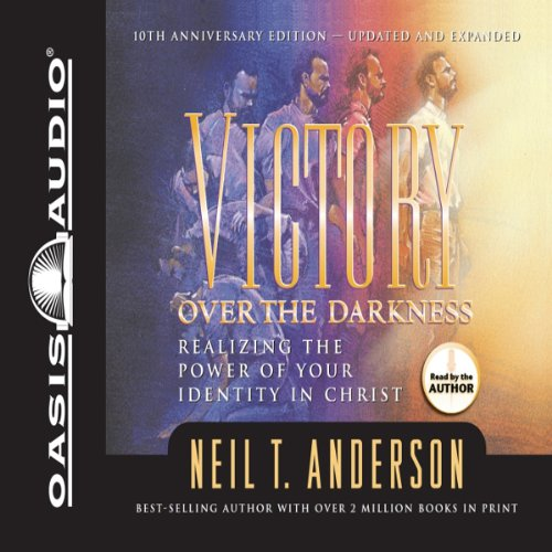 Victory Over the Darkness: Realizing the Power of Your Identity in Christ Anderson Cd