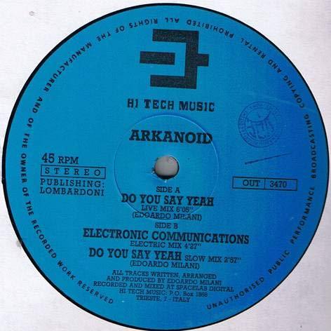 Arkanoid - Do You Say Yeah - Hi Tech Music - OUT 3470