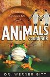 If Animals Could Talk, Werner Gitt, 0890514607